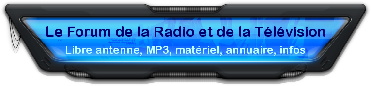 Forum de la radio et de la t�l�vision
