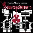 Sorties cd & dvd - Mars 2007 Opusco10