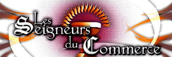 Forum des Seigneurs du Commerce