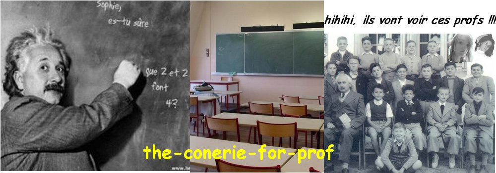 The conneries à dire aux prof