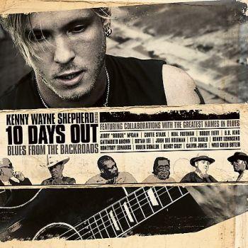 03-07 : KENNY WAYNE SHEPHERD - 10 Days Out Frontk10
