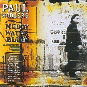 Paul Rodgers Muddy Waters Blues Mud7gb10