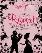 Rubinrot-Liebe geht durch alle Zeiten